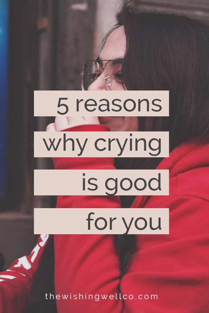 reasons why crying is good for you, crying is good for your mental health